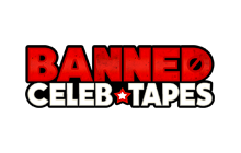 Banned Celeb Tapes